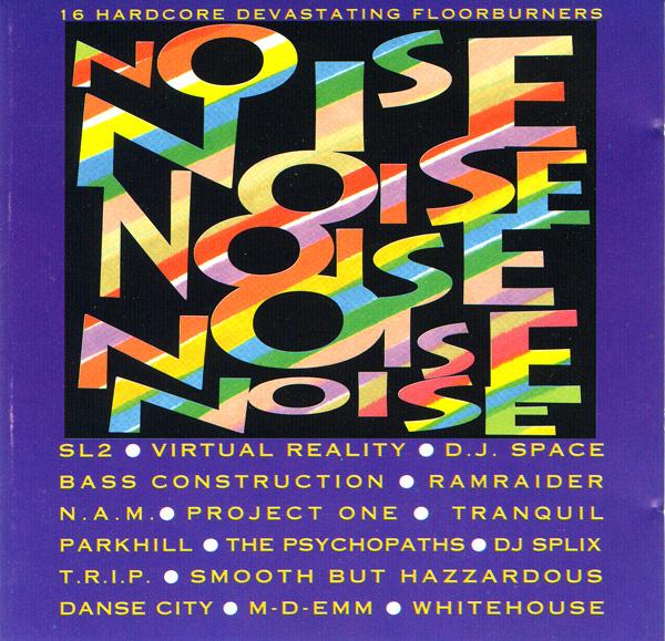 [Breakbeat, Techno] Various - Noise - 1991 503