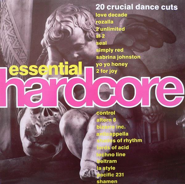 [Breakbeat, House, Hardcore, Techno] Various - Essential Hardcore - 1991 R-179686-1177307074